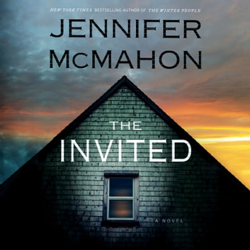 The Invited - A Novel audiobook by Jennifer McMahon