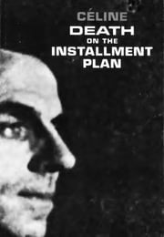 Death on the Installment Plan ebook by Louis-Ferdinand Céline,Ralph Manheim,Ralph Manheim