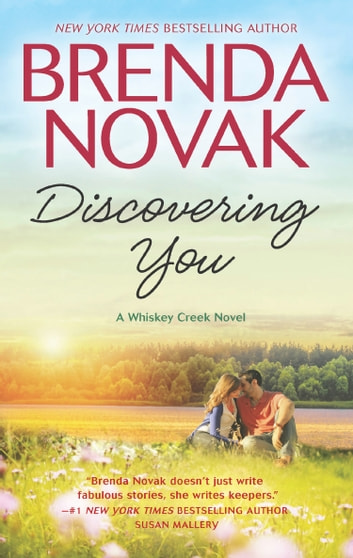 Discovering You (Whiskey Creek, Book 10) ebook by Brenda Novak