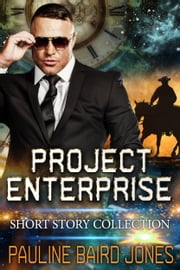 Project Enterprise - Short Story Collection eBook par Pauline Baird Jones