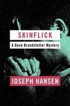 Skinflick ebook by Joseph Hansen