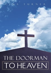 The Doorman to Heaven ebook by Gina Turner