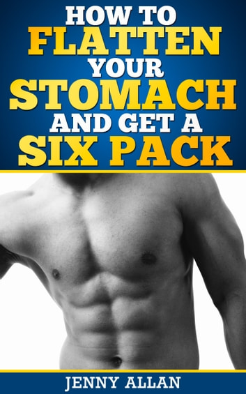 how to get a six pack stomach fast