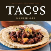 Tacos ebook by Mark Miller,Benjamin Hargett