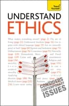 Understand Ethics: Teach Yourself - Making Sense of the Morals of Everyday Living ebook by Mel Thompson