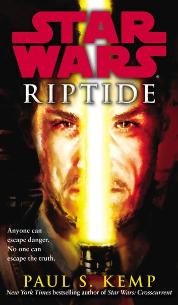 Star Wars: Riptide ebook by Paul S. Kemp