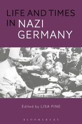 Life and Times in Nazi Germany ebook by