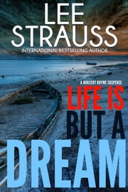 Life is But A Dream - A Marlow and Sage Mystery ebook by Lee Strauss