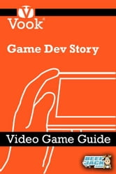 Game Dev Story: Video Game Guide ebook by Vook