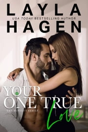 Your One True Love - The Bennett Family, #8 ebook by Layla Hagen