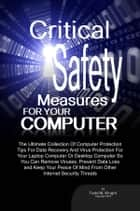 Critical Safety Measures For Your Computer ebook by Todd M. Wright