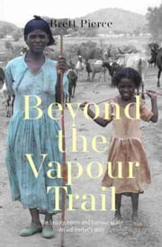 Beyond the Vapour Trail ebook by Brett Pierce