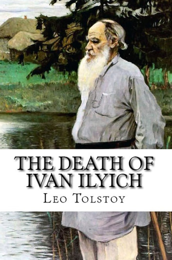 leo tolstoys definition of art in the death of ivan ilych Leo tolstoy's handji murat essay love and death in mitch albom's tuesdays with morrie and leo tolstoy's the death of ivan ilych leo tolstoy compares art to.