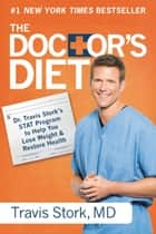 The Doctor's Diet ebook by Travis Stork