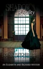 Shadow of Reality ebook by Donna Fletcher Crow