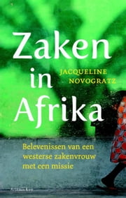 Zaken in Afrika ebook by Jacqueline Novogratz