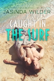 Caught in the Surf ebook by Jasinda Wilder