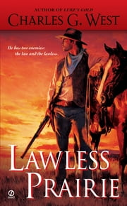 Lawless Prairie ebook by Charles G. West