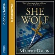 The She-Wolf (The Accursed Kings, Book 5) audiobook by Maurice Druon