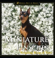 Miniature Pinscher - Reigning King of Toys ebook by Jacklyn E. Hungerland