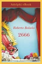 2666 ebook by Roberto Bolaño