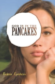 God Is in the Pancakes ebook by Robin Epstein