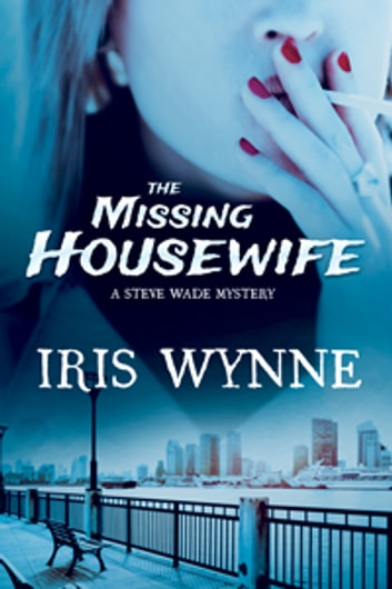 The Missing Housewife ebook by Iris Wynne