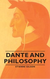 Dante and Philosophy ebook by Etienne Gilson