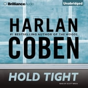 Hold Tight audiobook by Harlan Coben