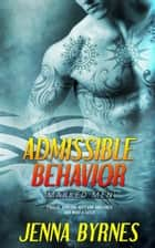 Admissible Behavior ebook by Jenna Byrnes