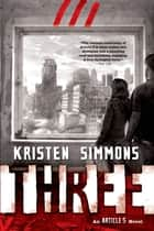 Three ebook by Kristen Simmons