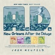 A.D. - New Orleans After the Deluge ebook by Josh Neufeld