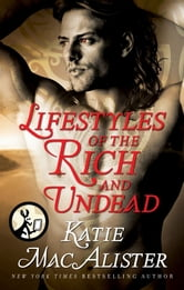 Lifestyles of the Rich and Undead ebook by Katie MacAlister