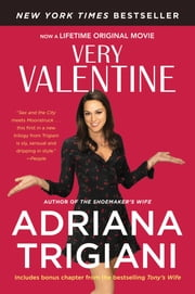 Very Valentine - A Novel eBook by Adriana Trigiani