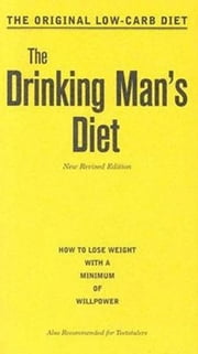 The Drinking Man's Diet ebook by Robert Cameron