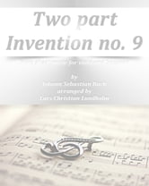 Two part Invention no. 9 Pure sheet music for viola and bassoon by Johann Sebastian Bach arranged by Lars Christian Lundholm ebook by Pure Sheet Music