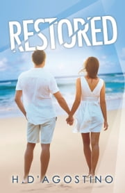 Restored - (Shattered #2) ebook by Heather D'Agostino