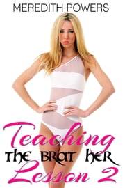 Teaching the Brat Her Lesson 2 ebook by Meredith Powers