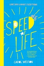 Speed of Life ebook by Carol Weston