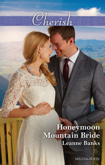 Honeymoon Mountain Bride ebook by Leanne Banks