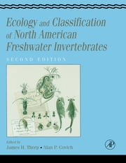 Ecology and Classification of North American Freshwater Invertebrates ebook by