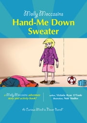 Hand-Me-Down-Sweater - Molly Moccasins ebook by Victoria Ryan O'Toole, Urban Fox Studios