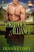 Forbidden Alliance eBook by Diana Cosby