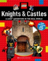 Knights & Castles (LEGO Nonfiction) ebook by Scholastic Scholastic