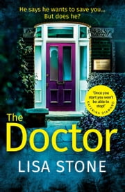 The Doctor ebook by Lisa Stone