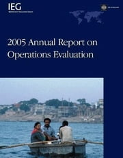 2005 Annual Report on Operations Evaluation ebook by Singh, Janardan P.