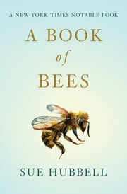 A Book of Bees ebook by Sue Hubbell, Sam Potthoff