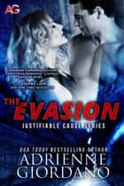 The Evasion ebook by Adrienne Giordano