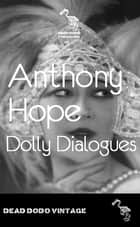 Dolly Dialogues ebook by