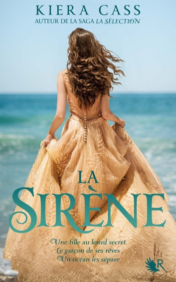 La Sirène ebook by Kiera CASS